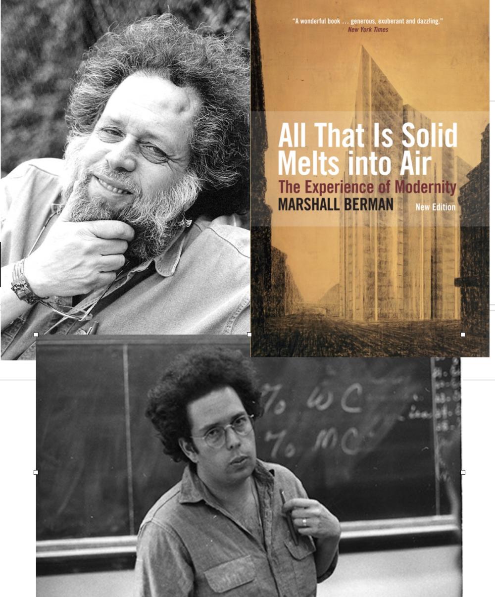 Marshall Berman fue un filósofo marxista. Curso sus estudios en la Universidad de Columbia y en la Universidad de Harvard. Fue Distinguished Professor de Ciencias Políticas en el City College New York.