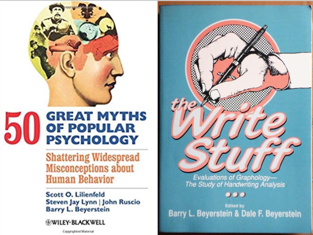 Barry Beyerstein (1947-2007)fue un escéptico que se dedicó a combatir las pseudo ciencias y mitos en torno a la psicología. Obtuvo sus Doctorado en Psicología Experimental y Biológica en la Universidad de Berkeley.