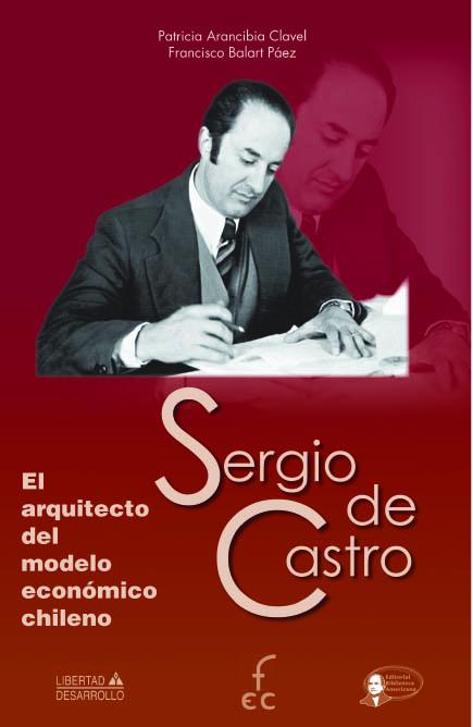 Sergio-de-Castro-El-Arquitecto-del-Modelo-Economico.jpg