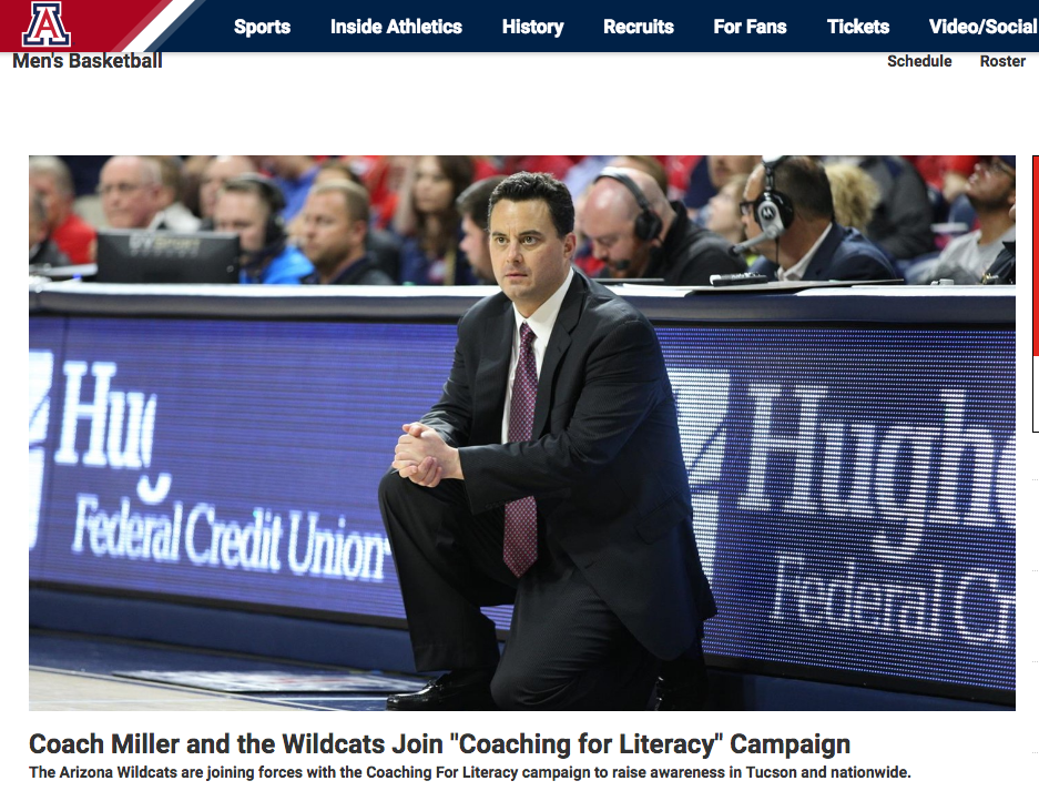 """<p>Arizona Basketball<a href=""""http://www.arizonawildcats.com/news/2017/1/3/mens-basketball-coach-miller-and-the-wildcats-join-coaching-for-literacy-campaign.aspx""""<target""""_blank"""">☞</a></p>"""