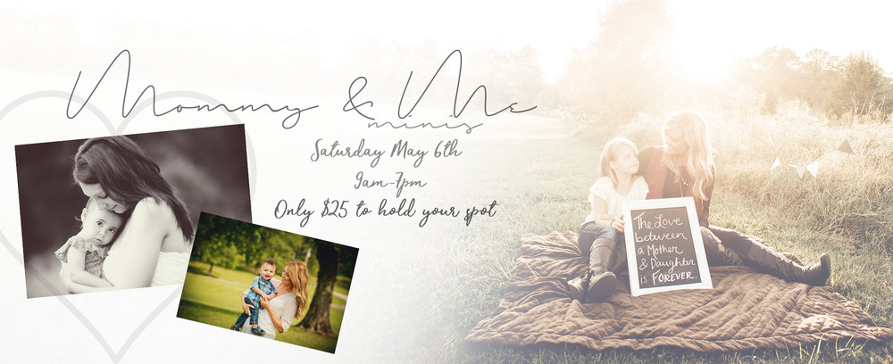 Right now we are planning our very first Mommy and Me Mini to take place May 6th!!! Book this session today for only $25!!!! Or book the session and the digital for $135!!!! This deal is so awesome because theses sessional are going down outside!!! Call the studio today at 423-521-7427 and lets get you set up for this amazing mini!!!
