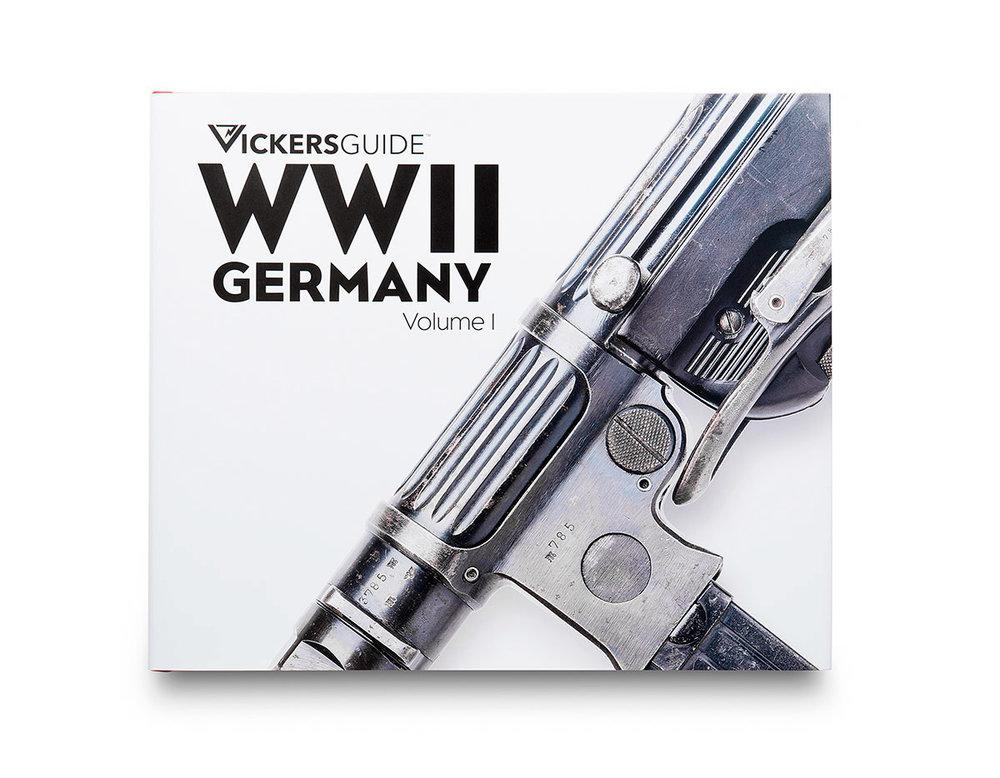 VOLUME 1 : Machine Pistols, Submachine Guns, Bolt Action Service Rifles, Bolt Action Sniper Rifles, Primary Service Handguns, Foreign Service and Occupation Handguns