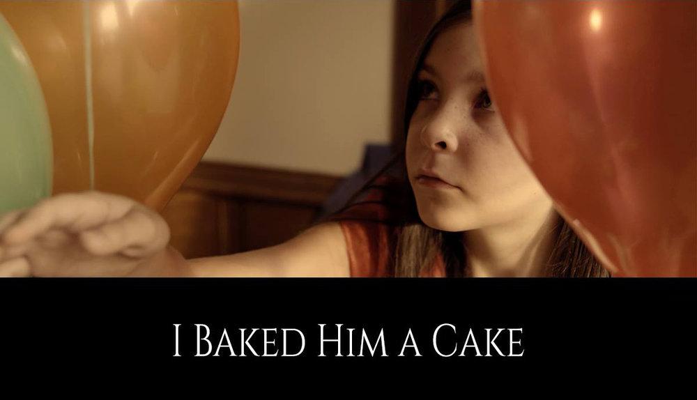 I Baked Him A Cake 1.jpg
