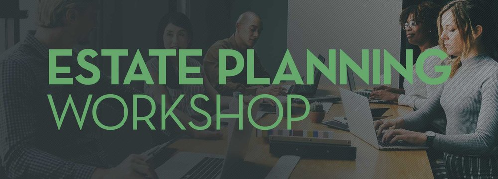 EstatePlanningWorkshop_1920x692.jpg