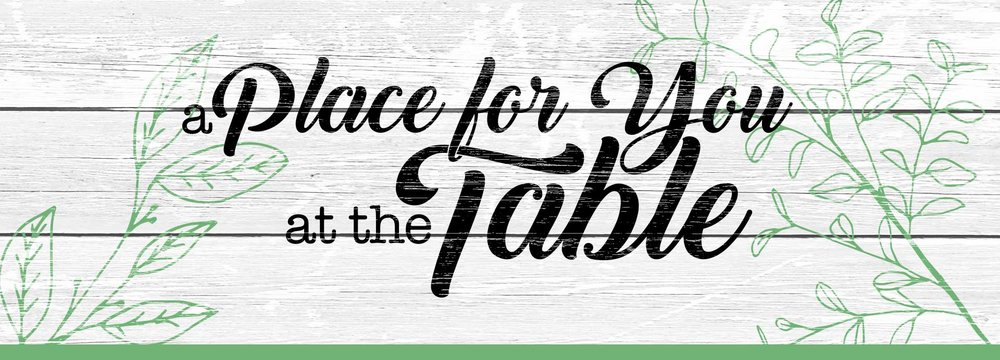 Place-For-You-At-The-Table_1920x692.jpg