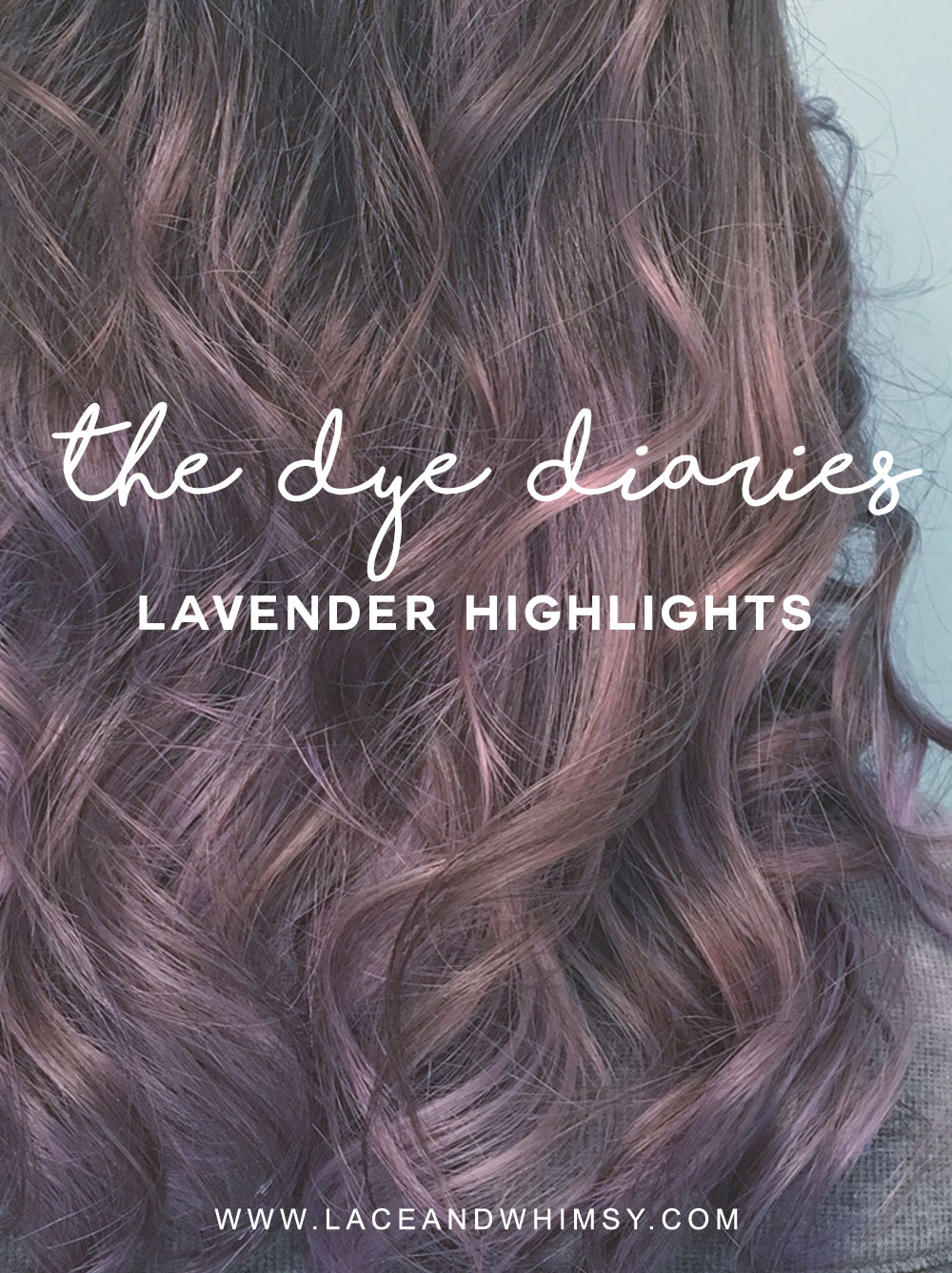 Dye Diaries Lavender Highlights Lace Whimsy