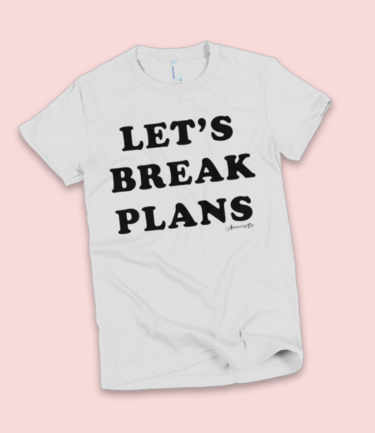 """LET'S BREAK PLANS"" SHORT SLEEVE WOMEN'S T-SHIRT"