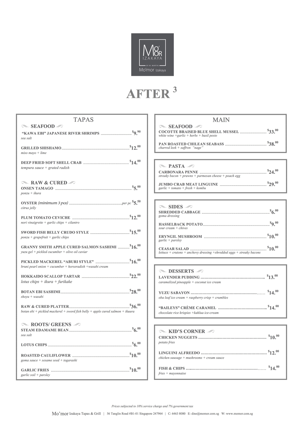 Mo'mor After 3 Menu (Updated 24th July'17). Available on weekdays (Sat - Sun) only from 3pm - 6pm