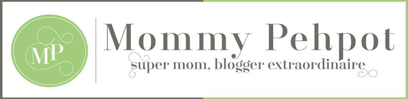Mommy Pehpot | Filipino Mommy Blog