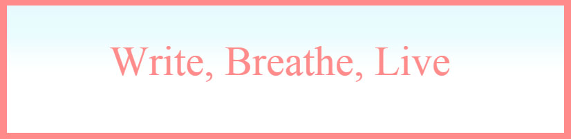 Write, Breathe, Live | Filipino Mommy Blog