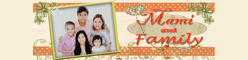 Mami and Family | Filipino Mommy Blog