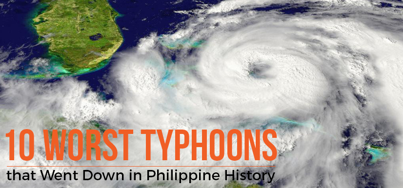 10 Worst Typhoons that Went Down in Philippine History
