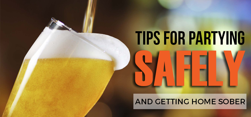 Tips for Partying Safely and Getting Home Sober