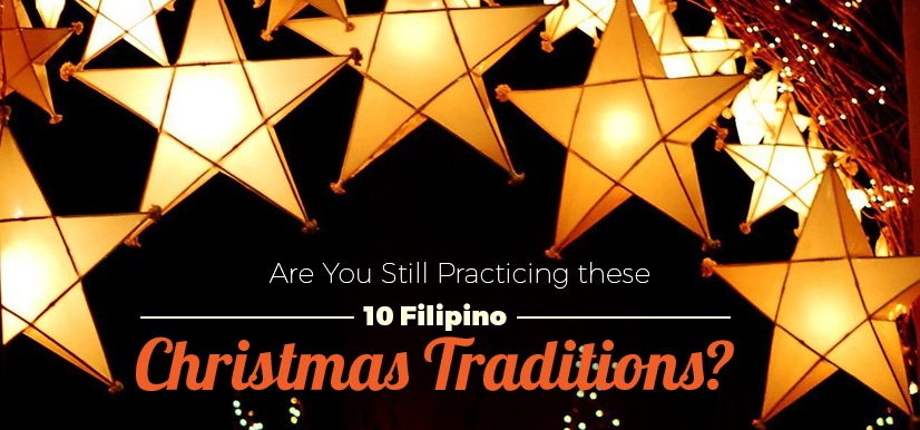 Are You Still Practicing these 10 Filipino Christmas Traditions?