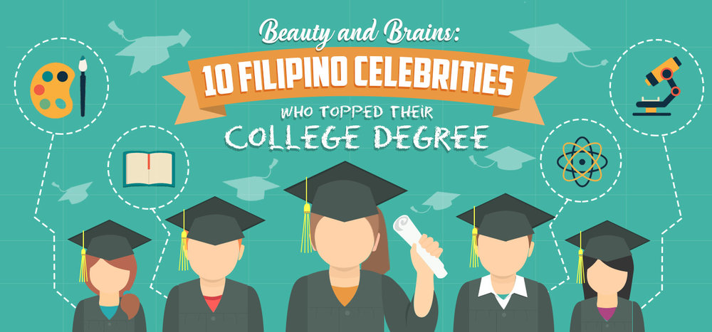 10 Filipino Celebrities Who Topped Their College Degree