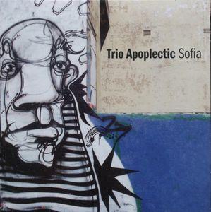 'Sofia', Trio Apoplectic, Rufus, 2009.