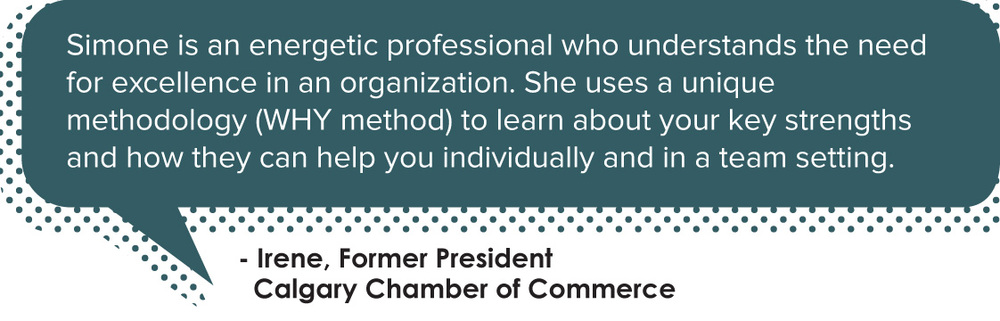 Quote from Irene, former president at the Calgary Chamber of Commerce