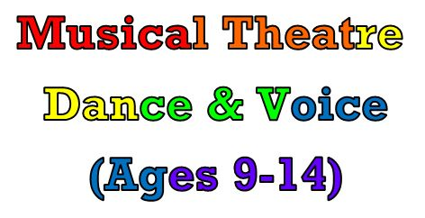 Musical Theatre Dance & Voice $190 for 10 weeks