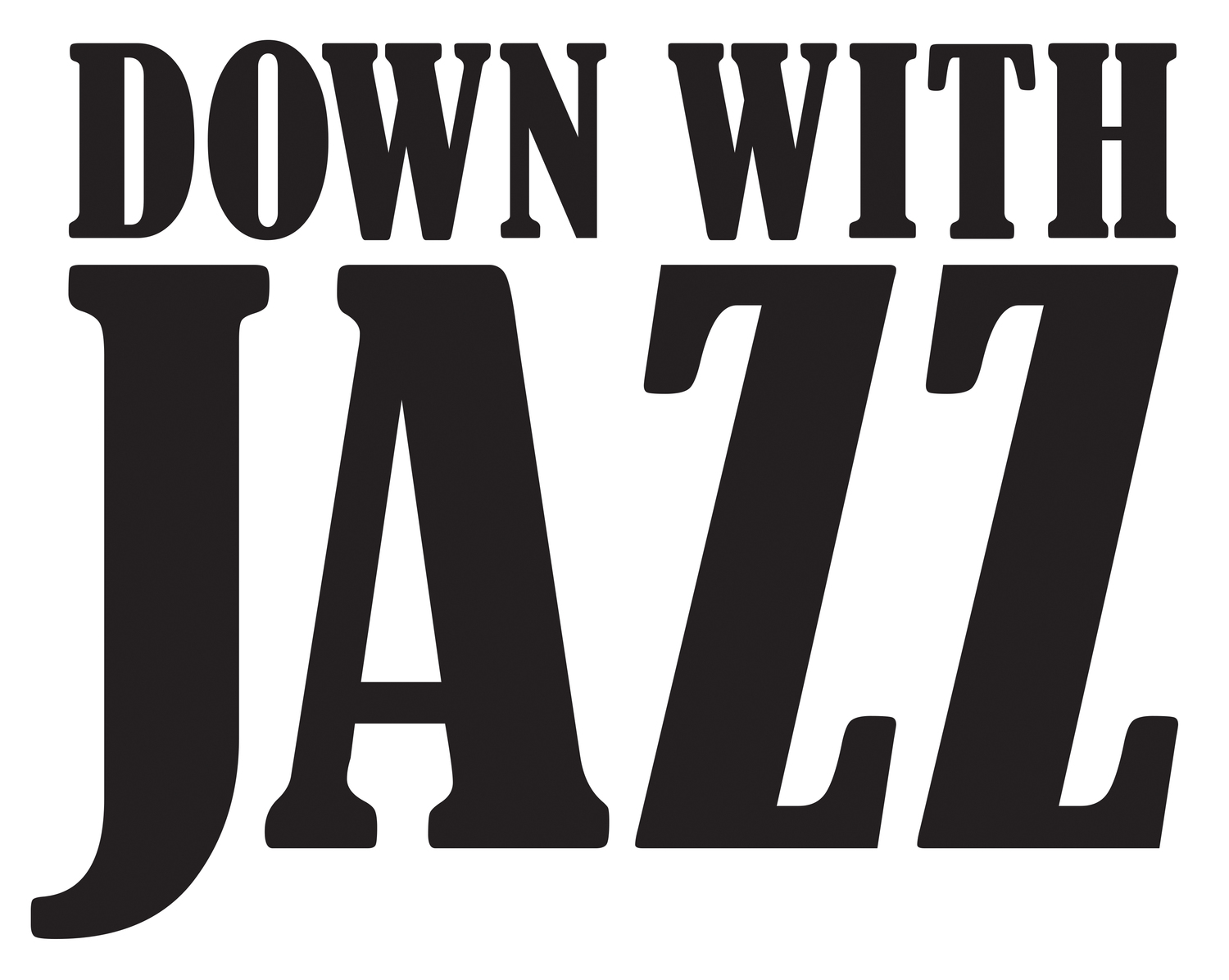Down With Jazz