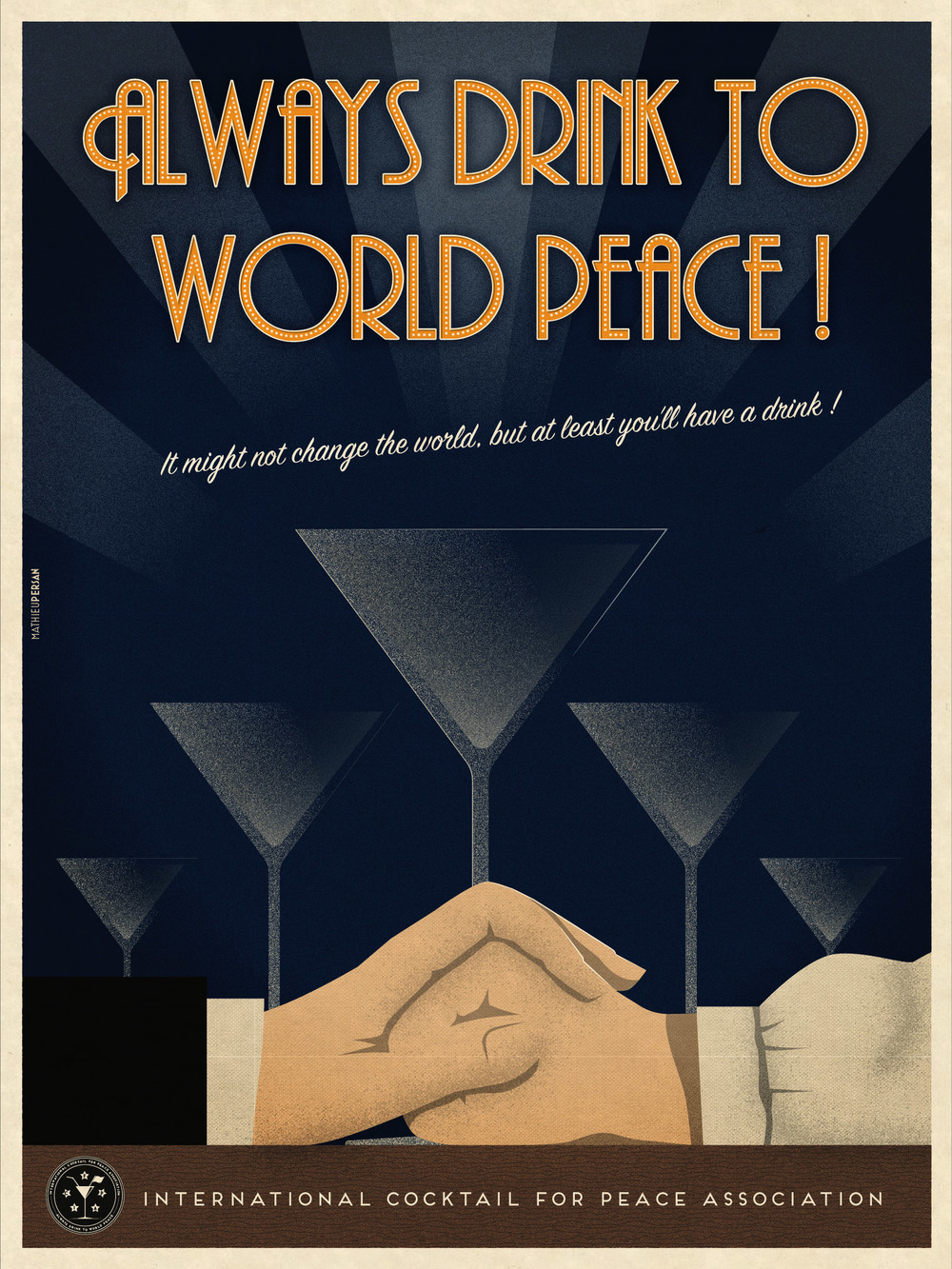 Always Drink To World Peace / Poster