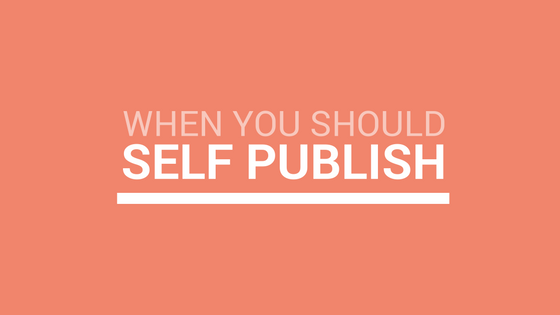 Reasons you should self publish your novel.