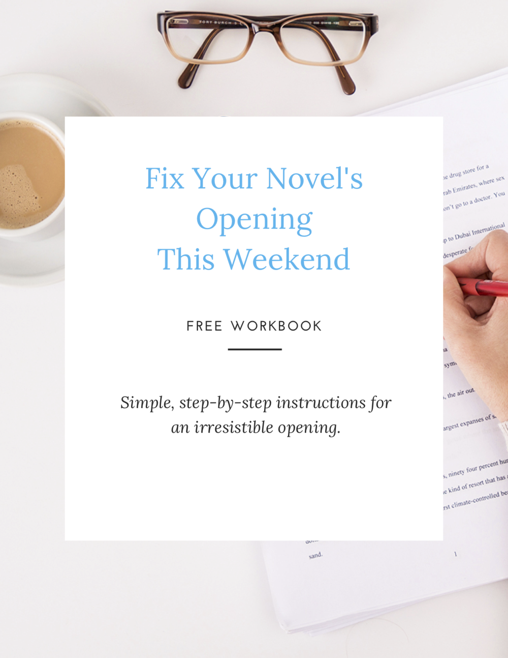 How to revise your novel. Developmental Editing