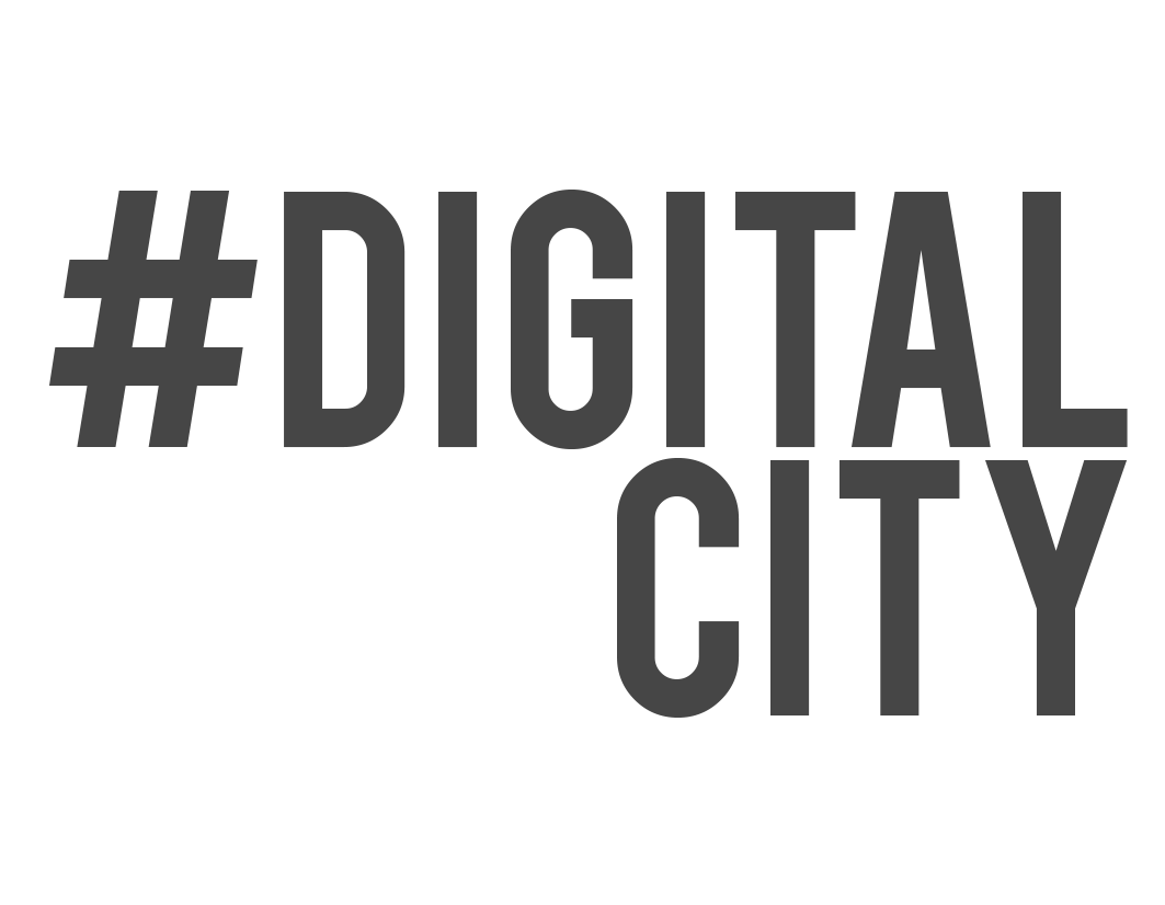 #DigitalCity