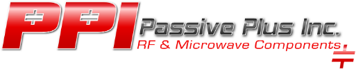 With more than 30 years in the RF/Microwave industry,  Passive-Plus manufactures high quality, high power passive components. We specialize in (Magnetic &Non-Magnetic) HI-Q Capacitors and Power Resistive product lines serving the telecommunications, medical semiconductor, and military industries. Passive Plus only uses state-of-the-art manufacturing techniques that supplies reliable components for today's military and commercial needs. HI-Q Capacitors are available in multiple case sizes, dielectrics and various termination finishing which include ROHS compliant product. Passive Plus Resistor Product line is available in BeO and AlN in (Magnetic & Non-Magnetic) and is also compliant to ROHS Industry Standards. Manufacturing resistors, terminations, and attenuators in both surface-mount and flanged configurations. All products are designed and manufactured to meet and exceed MIL-C-55681 and MIL-PRF-55342.