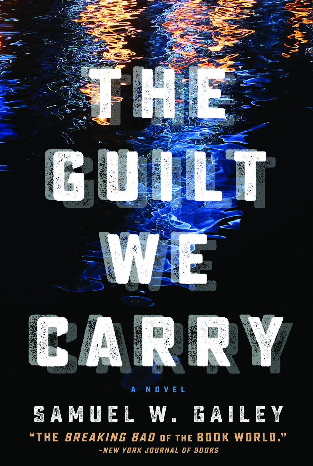 The Guilt We Carry Press Kit - Reviews, praise, synopsis, author bio, and more