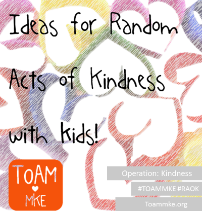 Ideas for Random Acts of Kindness with Children