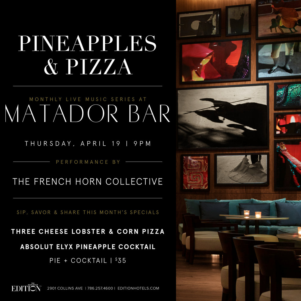 Matador_Bar_Pineapples_&_Pizza-APRIL_2018-v12 copy.jpg