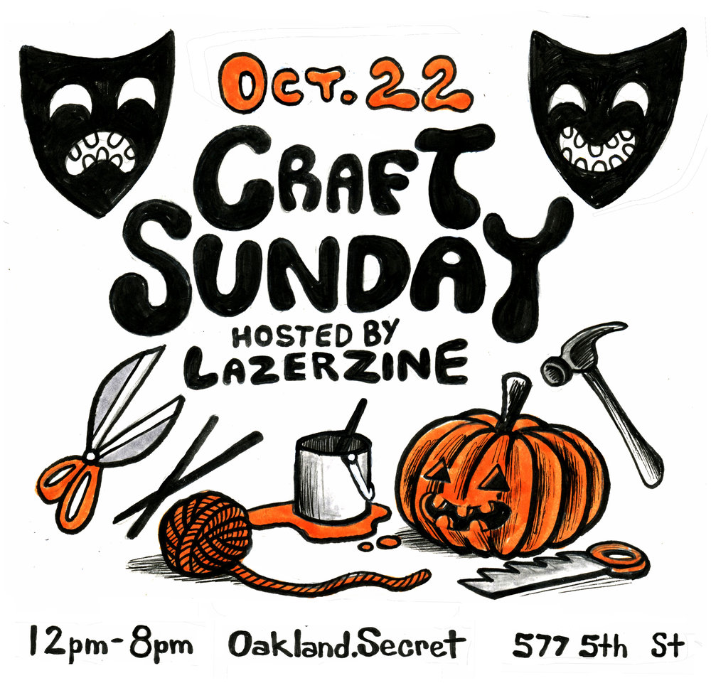 Flyer art for craft day at Oakland.Secret  2017 ink on paper