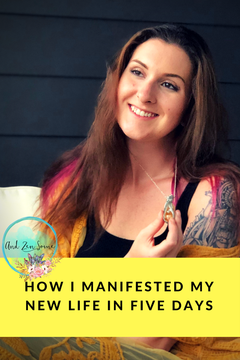 how i manifested my life in five days