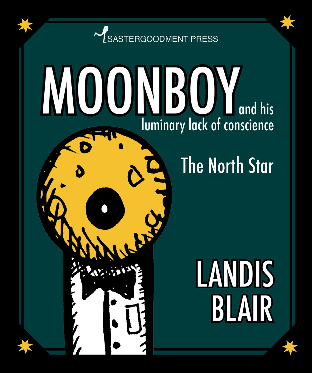 Moonboy, 2013  Written and illustrated by Landis Blair