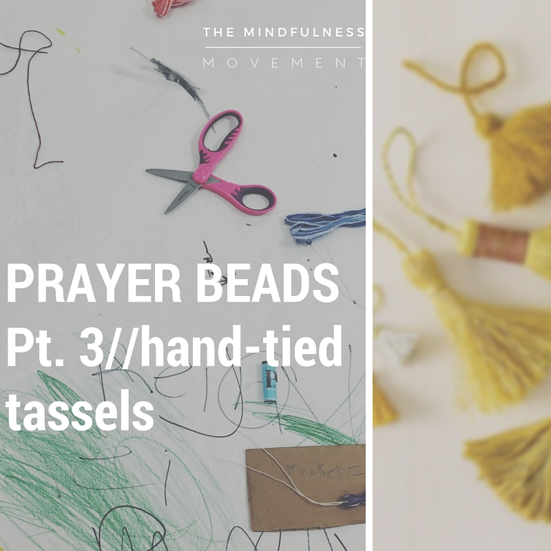 Part three of our four part project on making prayer bead bracelets! We will learn how to make a hand-tied tassel!