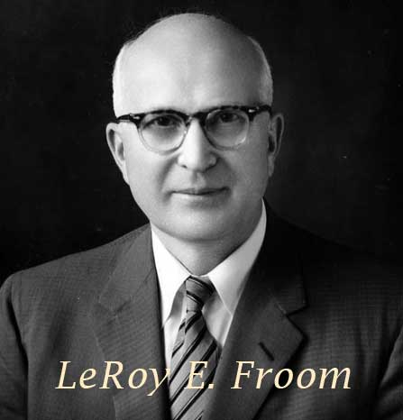 le roy froom as it reads
