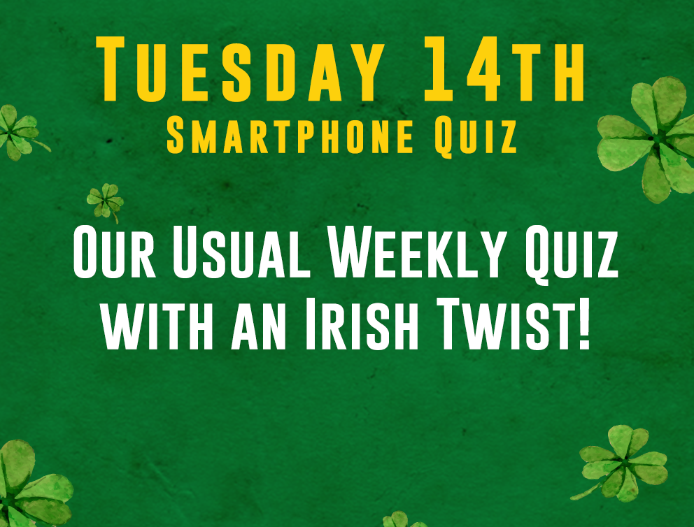 Smartphone Quiz Our usual weekly quiz with an Irish Twist!