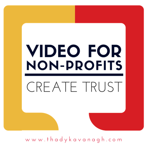 Video for Non-Profits