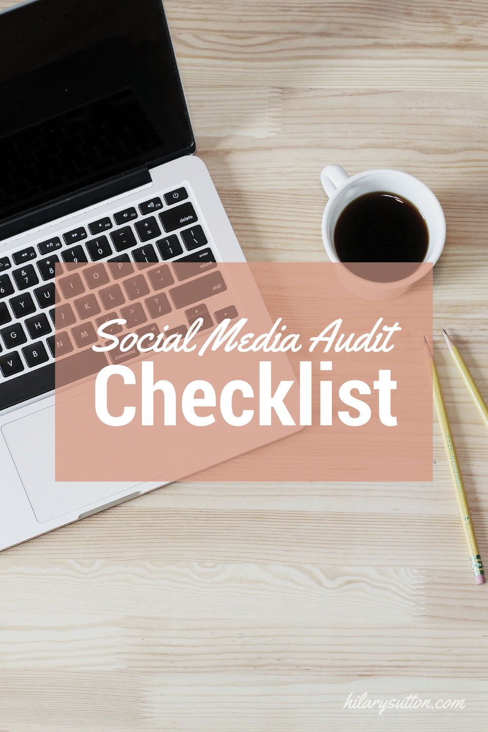 Social Media Audit Checklist Graphic Checkist Pinterest.jpg
