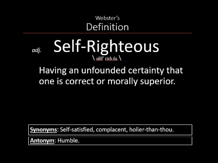 Self Righteous Definition.jpg