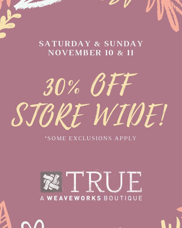 Save 30% this Saturday AND Sunday! See you there :D #weave #true #shopweave #fashionforacause #sacramentothrift #shopmidtown #exploremidtown