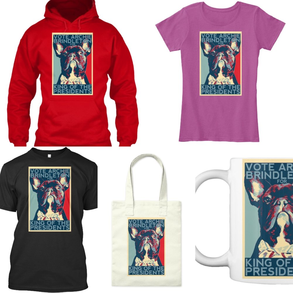 To browse or order Archie's KING OF THE PRESIDENTS merchandise, click any product photo!!