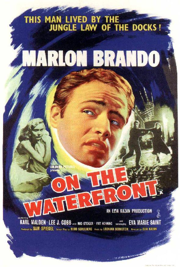 ON THE WATERFRONT (1954) Spoken by Terry Malloy, Marlon Brando