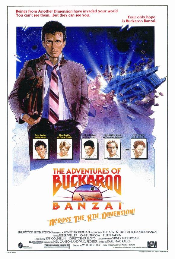 BUCKAROO BANZAI (1984) Spoken by Buckaroo Banzai / Peter Weller