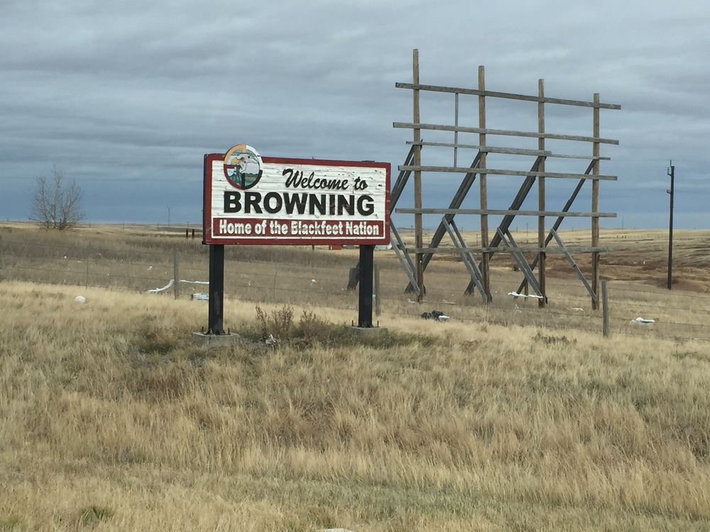 The sign welcoming people to Browning, Montana—the main center of the Blackfeet reservation