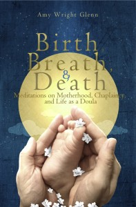 Birth-Breath-and-Death-Front-Cover-copy2-197x300.jpg