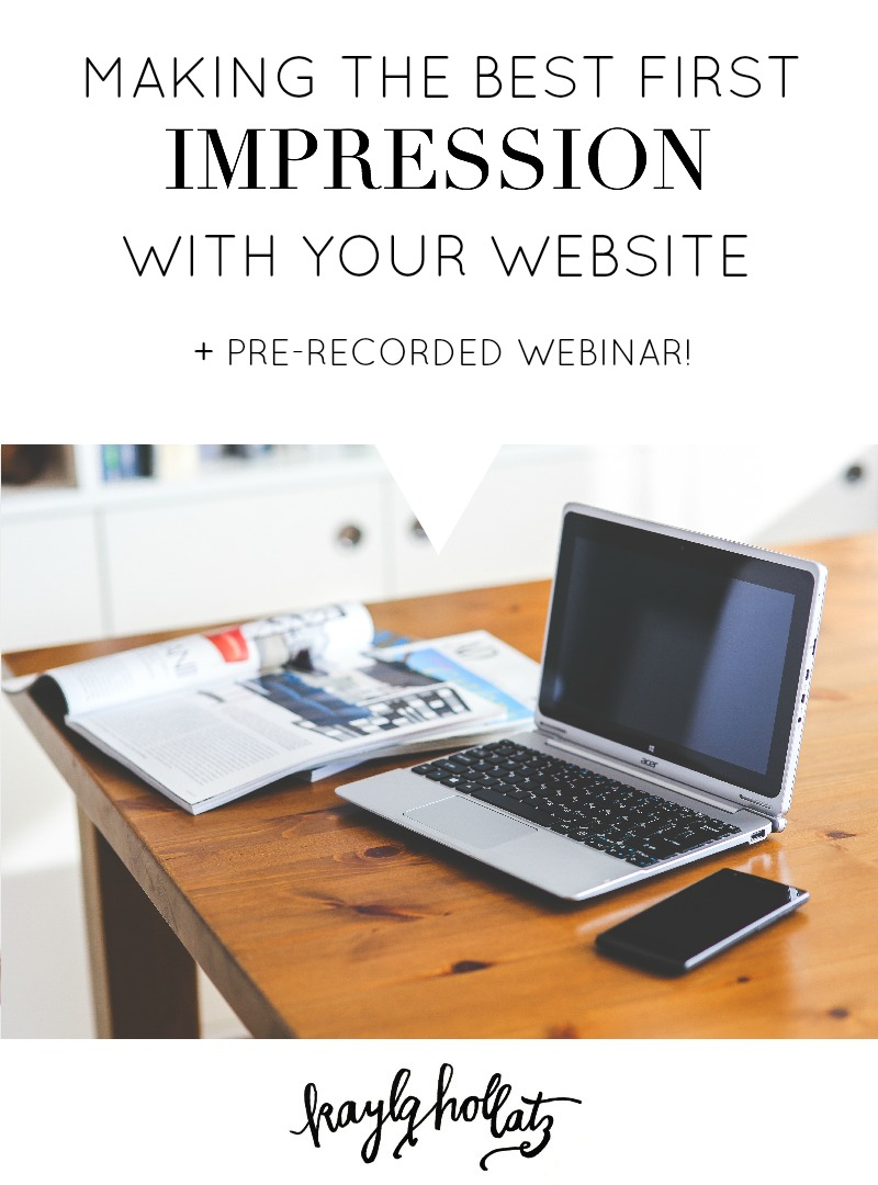 Making the Best First Impression with Your Website | Kayla Hollatz