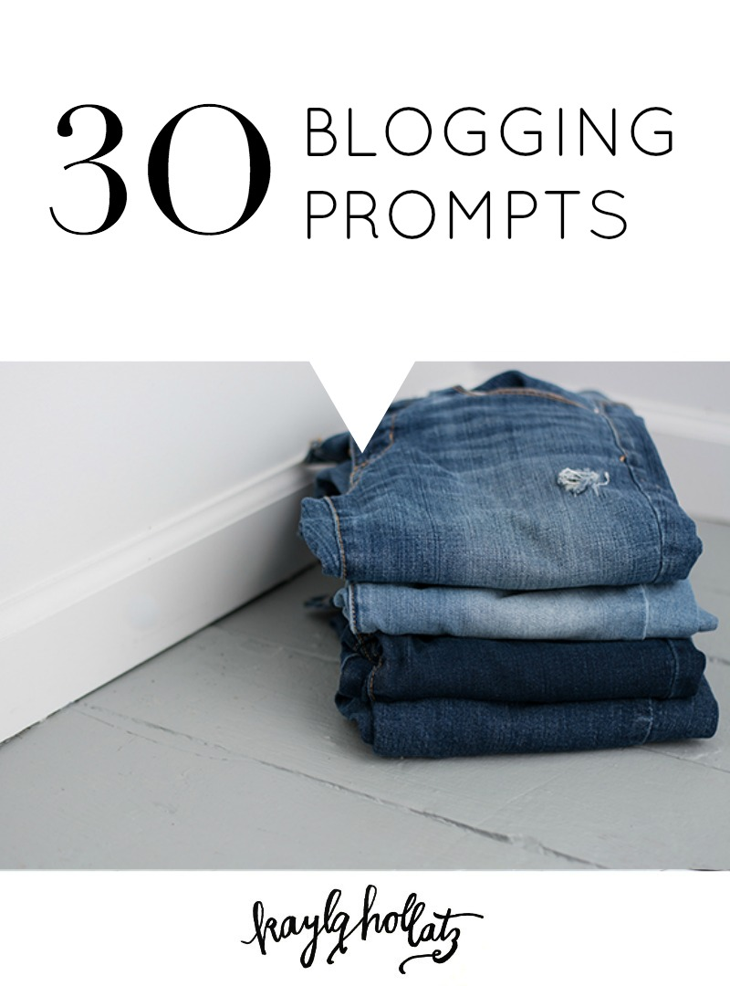 30 Blogging Prompts | Kayla Hollatz: Community Coach for Creatives