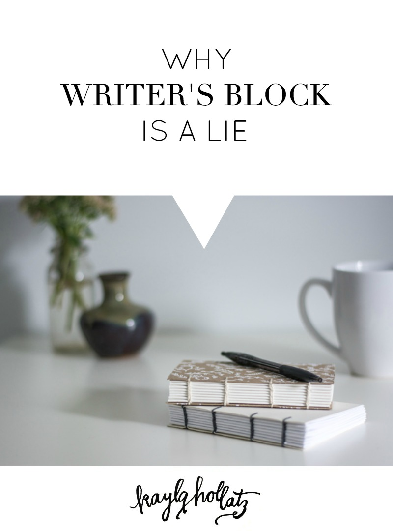 Why Writer's Block is a Lie (and What to Do About It) | Kayla Hollatz