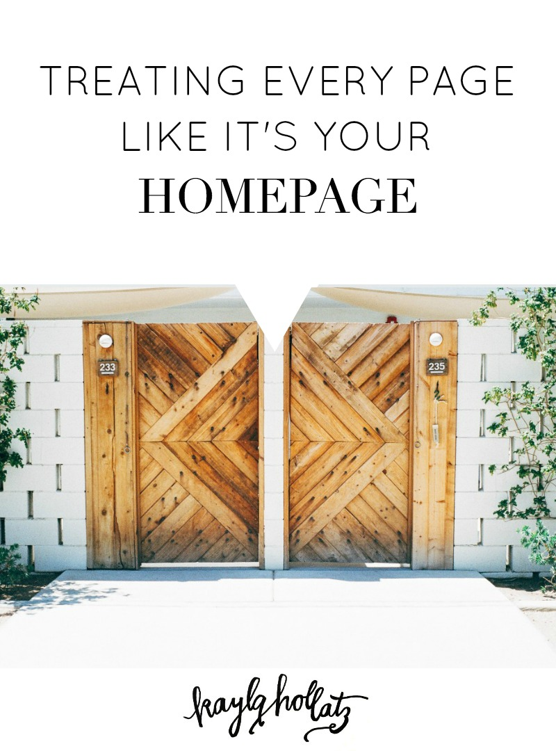 Treating Every Page Like It's Your Homepage | Kayla Hollatz
